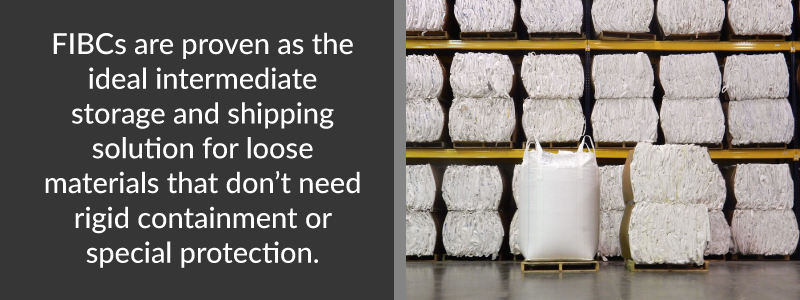 FIBCS are the ideal shipping solution for loose materials