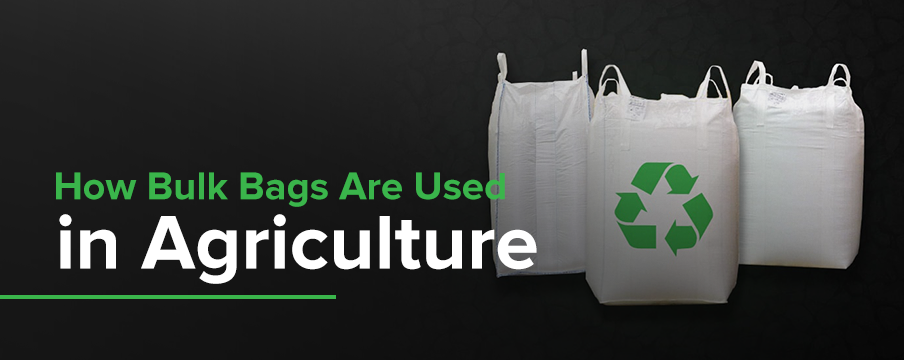 How Are Bulk Bags In Agriculture